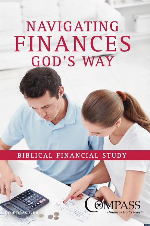Navigating Your Finances - God's Way, a Biblical Financial Study