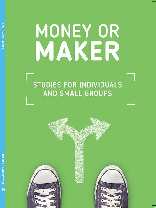 Money or Maker - a 5 part financial study