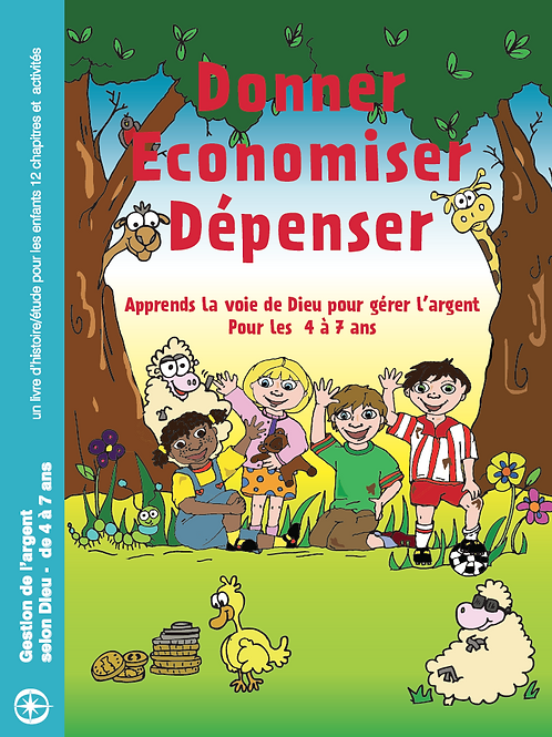 Donner, Economiser, Dépenser