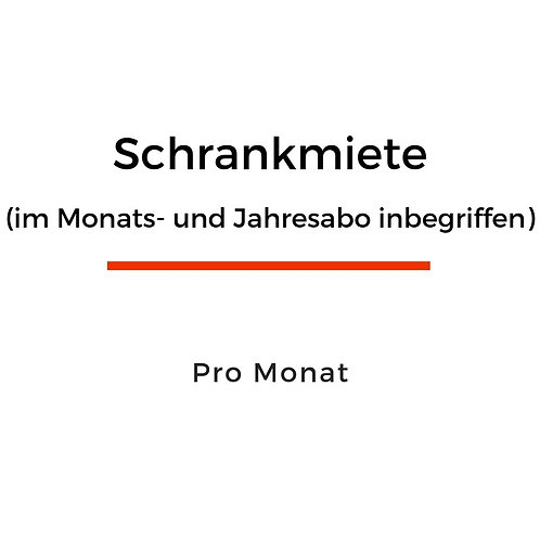 Schrankmiete (im Monats- und Jahresabo inbegriffen)