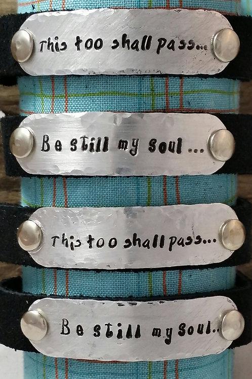 """Inspirational Bracelet """"Be still my soul"""""""