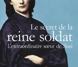 """""""Le Secret de la reine soldat"""", de Lorraine Kaltenbach"""