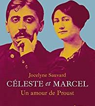 Céleste et Marcel, un amour de Proust, de Jocelyne Sauvard