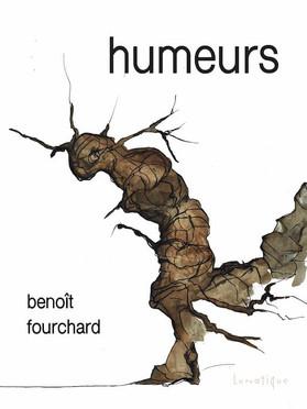 Humeurs, de Benoît Fourchard