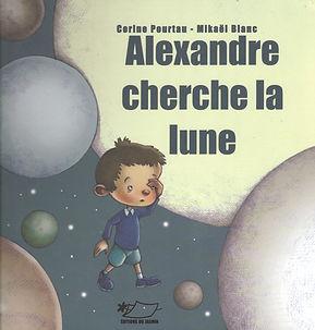 Corine Pourtau, auteur, site officiel, Alexandre cherche la lune, jeunesse