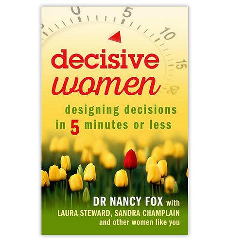 Decisive Women: Designing Decisions...