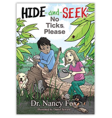 Hide and Seek: No TIcks Please