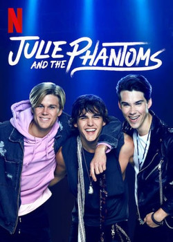 JULIE AND THE PHANTOMS T1