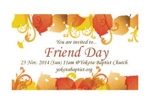 Friend Day 23 Nov (Sun)