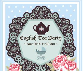 Ladies Luncheon 'English Tea Party' 1 Nov (Sat)@ 11:30am