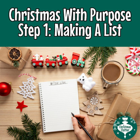 Christmas With Purpose, Step 1