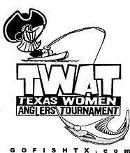 TWAT Texas Womens Angler Tournament