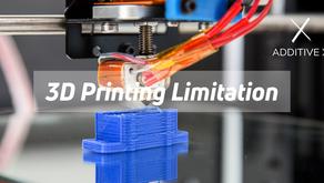 ข้อจำกัดของการพิมพ์ 3 มิติ - 3D Printing Limitation