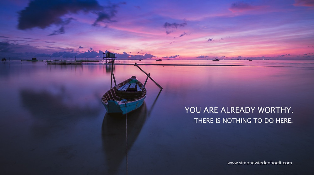 Ocean and Boat – You are already worthy
