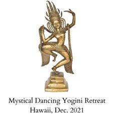 Mystical Dancing Yogini Retreat Hawaii, Dec. 2021.png