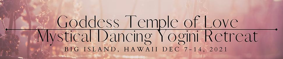Mystical Dancing Yogini Retreat Hawaii Banner.png