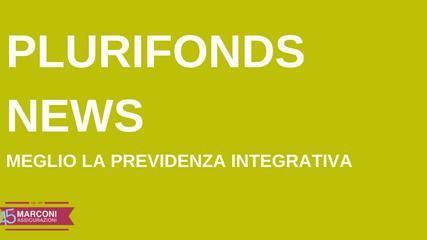 FONDO PENSIONE PLURIFONDS: meglio la previdenza integrativa