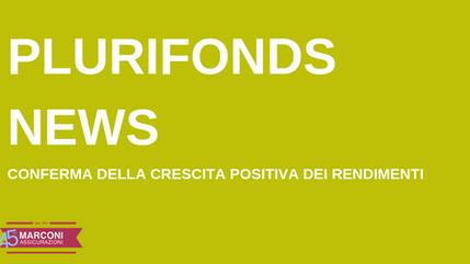 FONDO PENSIONE PLURIFONDS: crescita positiva dei rendimenti
