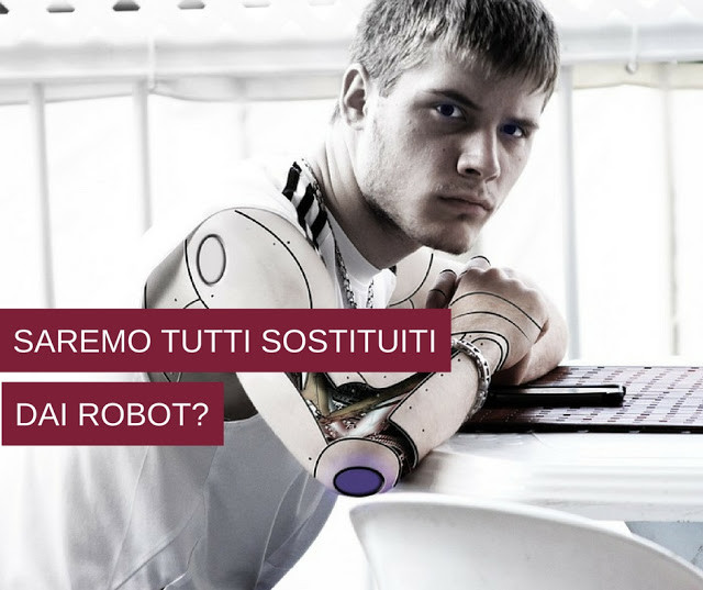 Saremo sostituiti dai robot?