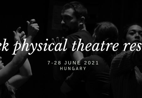 Full Immersion: International 3-Week Physical Theatre Residency in Hungary