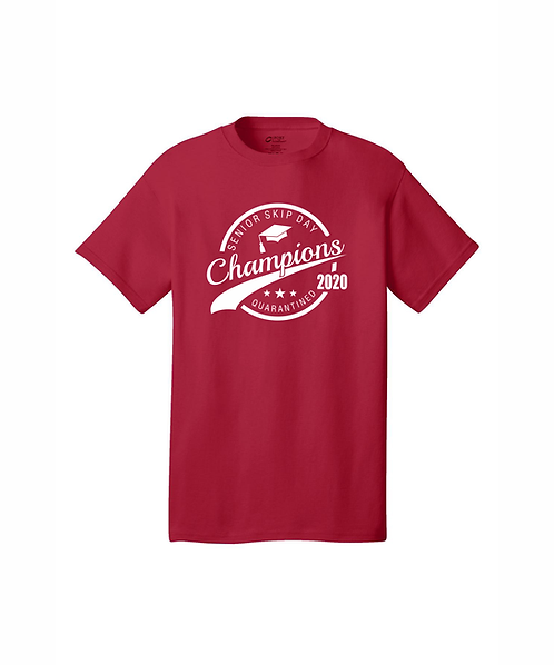 Senior Skip Day Champions Quarantined 2020 T-Shirt