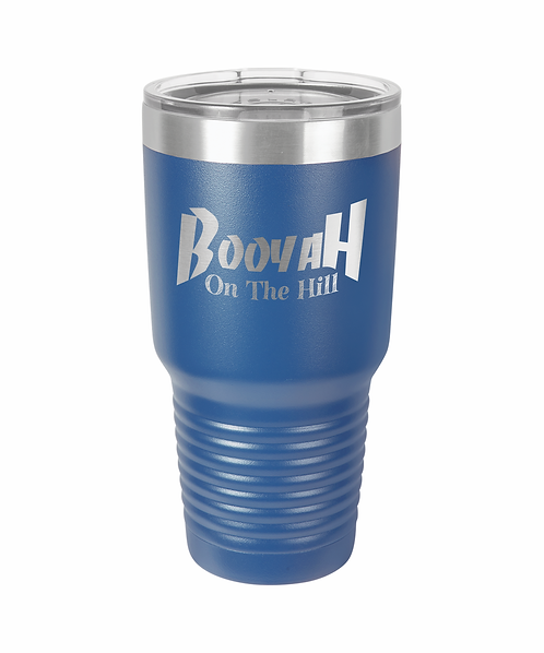 Booyah on the Hill 30 oz.Metal Tumbler