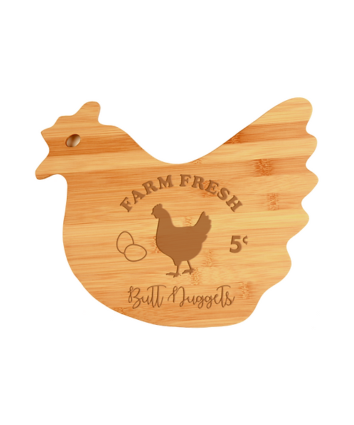"""Farm Fresh Butt Nuggets"" 13 1/2"" x 10 7/8"" Bamboo Hen Shaped Cutting Board"