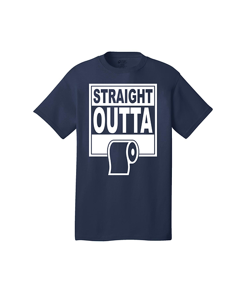 ADULT Straight Outta Toilet Paper