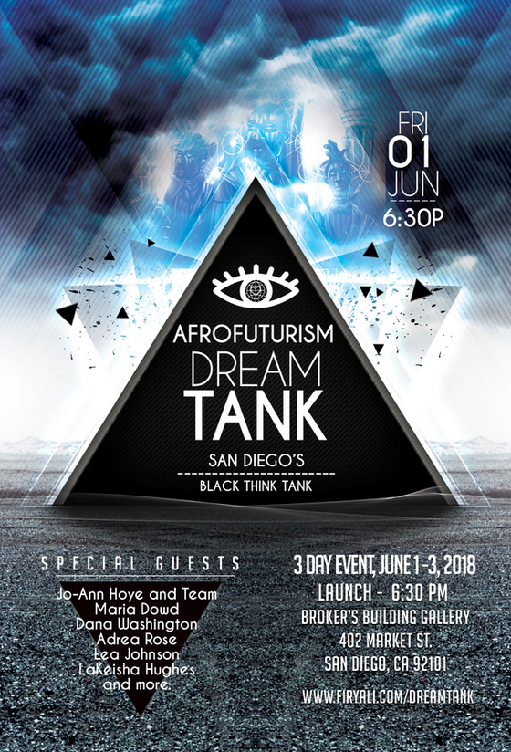 AfroFuturism: Dream Tank in San Diego