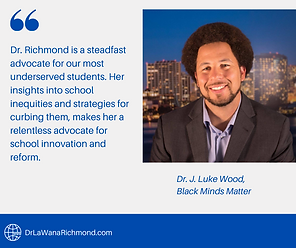 Dr. Richmond is a steadfast advocate for