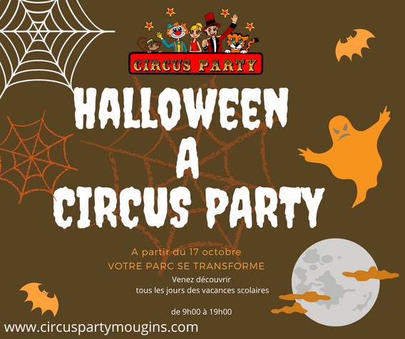 Halloween A CIRCUS PARTY Venez au parc pour découvrir la décoration HALLOWEEN