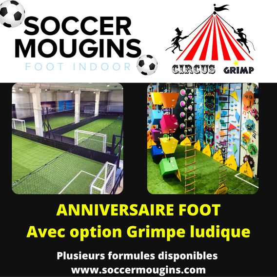anniversaire circus grimp + soccer mougins