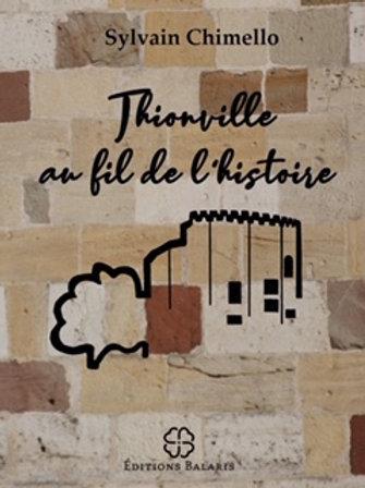 Thionville au fil de l'histoire