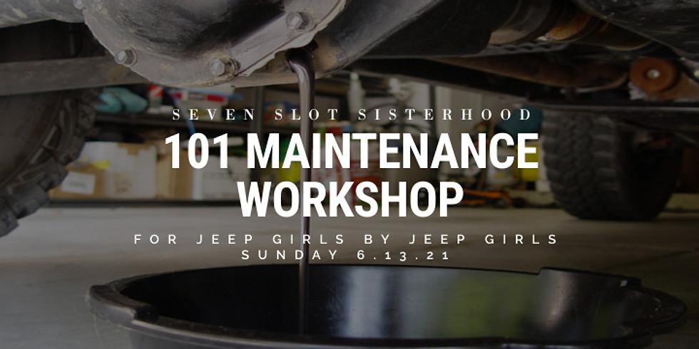 SSS - 101 Maintenance Workshop 6.13.21