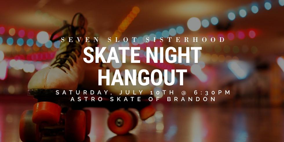 SSS - Skate Night Hangout 7.10.21