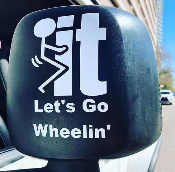 Let's Go Wheelin'
