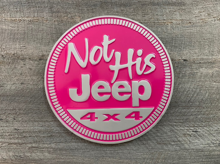 Badge - Not His Jeep (Pink)