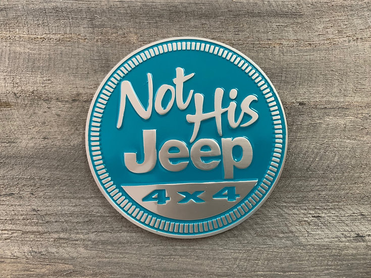 Badge - Not His Jeep (Teal)