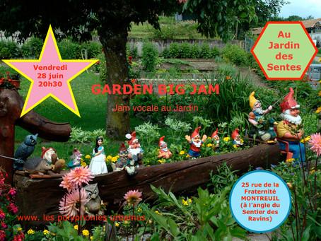 Garden big jam au Jardin des Sentes le 28 juin