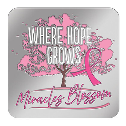 Where Hope Grows Miracle Blossoms - Pin