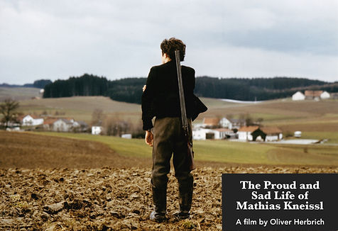 Oliver Herbrich Film, The proud and sad life of Mathias Kneissl, Fiction - Non-Fiction, Film Edition