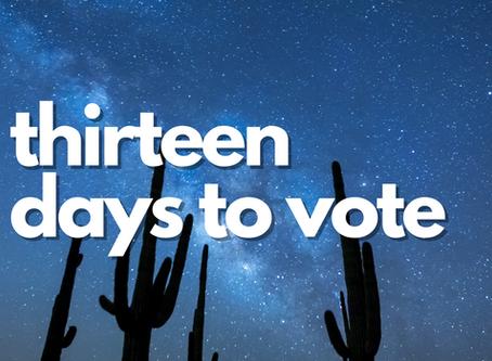 Thirteen Days to Vote