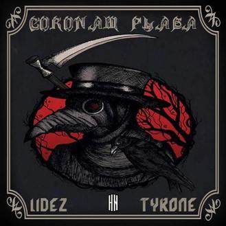 Lidez X Tyrone Clint - Coronam Plaga