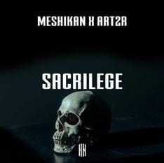 MESHIKAN X ART2R - Sacrilege