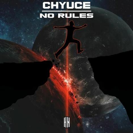 CHYUCE - NO RULES
