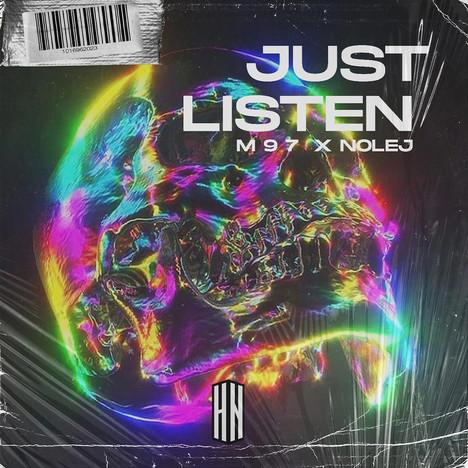 M 9 7 & NOLEJ - Just Listen