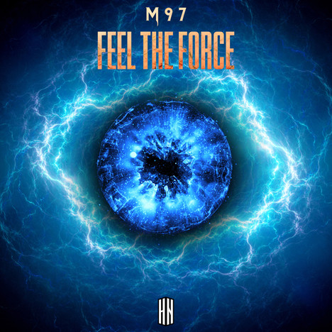 M 9 7 - Feel The Force