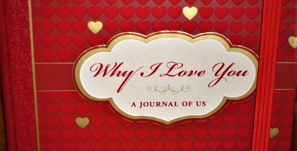 Why I Love You Journal