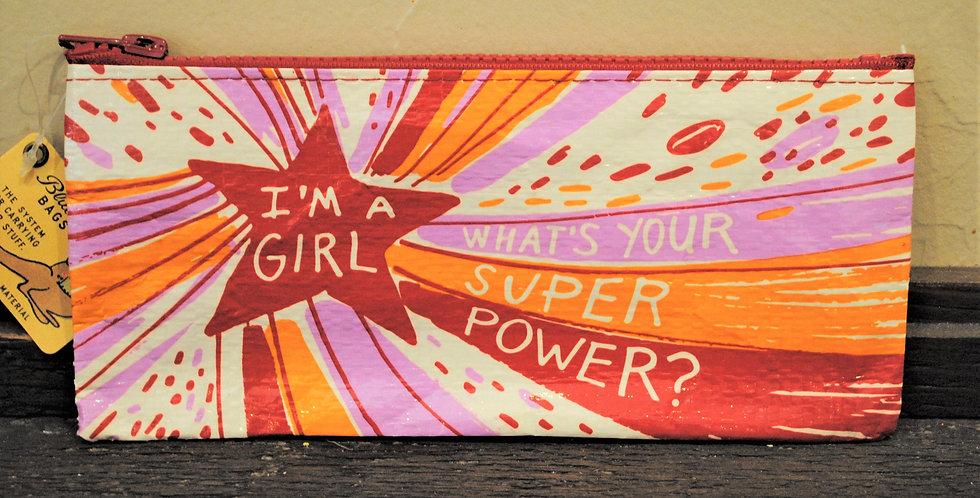 Zipper style pencil pouch - I'm a girl