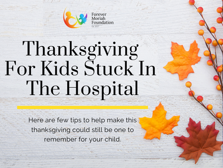 Thanksgiving For Kids In Stuck In The Hospital